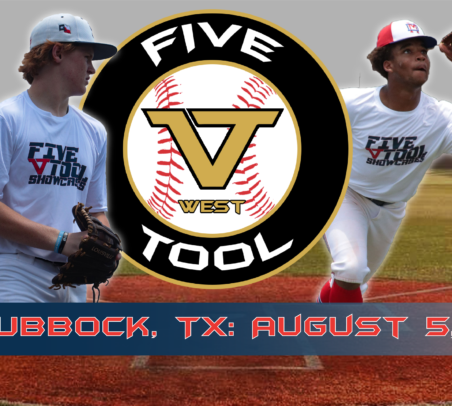 August 5: Five Tool 'West Texas' Area Showcase