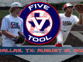 August 15: Five Tool 'North Texas' Area Showcase