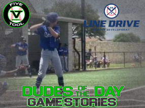 24 7 Line Drive Dudes of the Day/Game Stories: Five Tool Texas Houston Regional (Saturday, June 20)