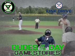 24 7 Line Drive Dudes of the Day/Game Stories: Five Tool Midwest Route 66 Championships/Chad Wolfe Classic (Saturday, June 20)