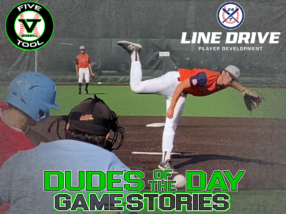 24 7 Line Drive Dudes of the Day/Game Stories: Five Tool Texas North Texas Classic (Sunday, June 21)