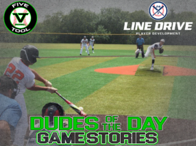 24 7 Line Drive Dudes of the Day/Game Stories: Five Tool Texas Summer Showdown (Saturday, June 27)