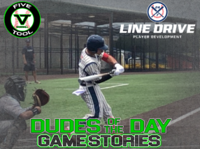 24 7 Line Drive Dudes of the Day/Game Stories: Five Tool Texas Summer Showdown (Thursday, June 25)