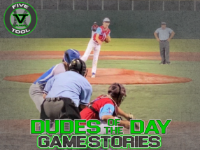 Dudes of the Day/Game Stories: Five Tool Texas Kickoff (Saturday, June 13)