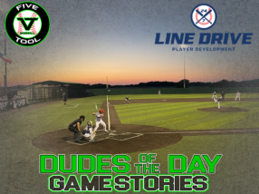 24 7 Line Drive Dudes of the Day/Game Stories: Five Tool Texas North Texas Classic (Thursday, June 18)