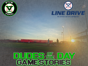 24 7 Line Drive Dudes of the Day/Game Stories: Five Tool Show 15U/16U Championships (Thursday, June 18)