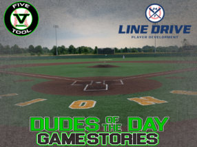 24 7 Line Drive Dudes of the Day/Game Stories: Five Tool Midwest Route 66 Championships/Chad Wolfe Classic (Friday, June 19)