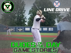 24 7 Line Drive Dudes of the Day/Game Stories: Five Tool Southeast Arkansas Show (Saturday, July 18)
