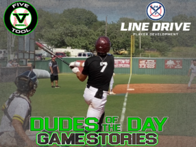 24 7 Line Drive Dudes of the Day/Game Stories: Five Tool Club Championships (Friday, July 31)