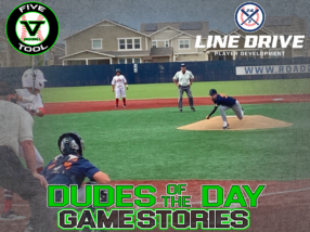 24 7 Line Drive Dudes of the Day/Game Stories: Five Tool Colorado Rocky Mountain Championships (Saturday, July 4)