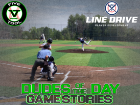 24 7 Line Drive Dudes of the Day/Game Stories: Five Tool Colorado Mile High Regional Championships (Thursday, July 23)