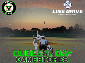 24 7 Line Drive Dudes of the Day/Game Stories: Five Tool Texas 15U-16U Championships (Friday, July 17)
