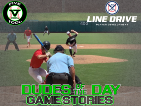 24 7 Line Drive Dudes of the Day/Game Stories: Five Tool Oklahoma Showdown (Sunday, July 19)