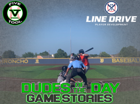 24 7 Line Drive Dudes of the Day/Game Stories: Five Tool Oklahoma Showdown (Saturday, July 18)