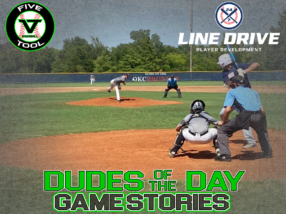 24 7 Line Drive Dudes of the Day/Game Stories: Five Tool Oklahoma Showdown (Friday, July 17)