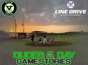 24 7 Line Drive Dudes of the Day/Game Stories: SBC Invitational Powered by Five Tool (Friday, July 3)