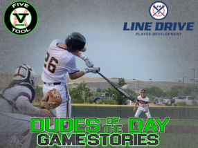 24 7 Line Drive Dudes of the Day/Game Stories: SBC Invitational Powered by Five Tool (Thursday, July 2)