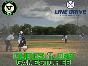 24 7 Line Drive Dudes of the Day/Game Stories: Five Tool South Texas Summer (Sunday, July 19)