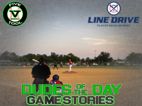 24 7 Line Drive Dudes of the Day/Game Stories: Five Tool South Texas Summer (Thursday, July 16)