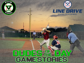 24 7 Line Drive Dudes of the Day/Game Stories: Five Tool World Series (Sunday, July 26)