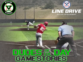 24 7 Line Drive Dudes of the Day/Game Stories: Five Tool Colorado Fall Kickoff (Saturday, August 22)