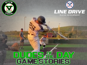24 7 Line Drive Dudes of the Day/Game Stories: Arizona Fall Classic Qualifier Powered by Five Tool (Friday, September 4-Saturday, September 5)