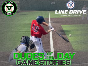 24 7 Line Drive Dudes of the Day/Game Stories: Arizona Fall Classic Qualifier Powered by Five Tool (Monday, September 7)