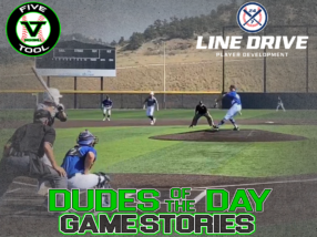 24 7 Line Drive Dudes of the Day/Game Stories: Five Tool Colorado Fall Regional Championships (Sunday, September 20)