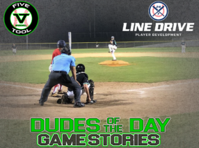 24 7 Line Drive Dudes of the Day/Game Stories: Five Tool South Texas Fall Showdown (Saturday, September 19)