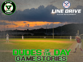 24 7 Line Drive Dudes of the Day/Game Stories: Five Tool South Texas Fall Kickoff (Saturday, September 12)