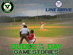 24 7 Line Drive Dudes of the Day/Game Stories: Five Tool South Texas Fall Kickoff (Sunday, September 13)