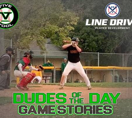 24 7 Line Drive Dudes of the Day/Game Stories: Five Tool Wyoming Cheyenne Round Up (Sunday, September 27)