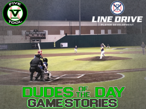 24 7 Line Drive Dudes of the Day/Game Stories: Five Tool Texas DFW Fall Classic (Saturday, October 3)