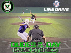24 7 Line Drive Dudes of the Day/Game Stories: Five Tool Texas DFW Fall Classic (Saturday, October 10)