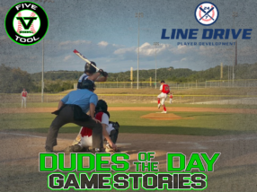 24 7 Line Drive Dudes of the Day/Game Stories: Five Tool South Texas Fall Classic (Sunday, October 4)