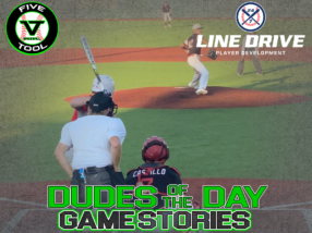 24 7 Line Drive Dudes of the Day/Game Stories: Five Tool South Texas Fall Classic (Saturday, October 3)