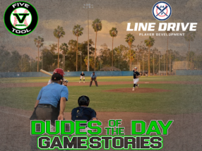 24 7 Line Drive Dudes of the Day/Game Stories: Five Tool West AZ Fall Club Challenge (Saturday, November 7)