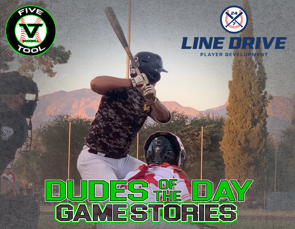 24 7 Line Drive Dudes of the Day/Game Stories: Five Tool West Tucson Fall HS Wood Bat (Friday, November 13)