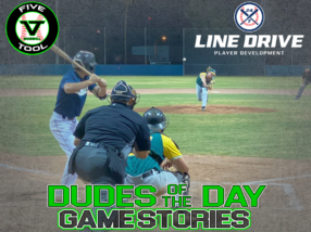 24 7 Line Drive Dudes of the Day/Game Stories: Five Tool West AZ Fall Club Challenge (Friday, November 6)