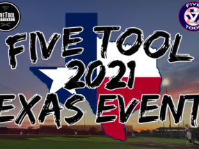 Five Tool Texas Tentative 2021 Summer Schedule of Events