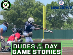 24 7 Line Drive Dudes of the Day/Game Stories: Five Tool Texas DFW Kickoff (Saturday, May 29)