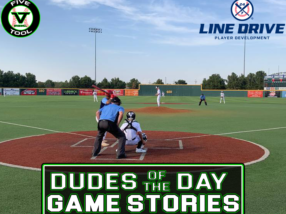 24 7 Line Drive Dudes of the Day/Game Stories: Five Tool Texas WTX World Series Qualifier (Friday, June 11-Saturday, June 12)