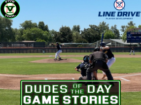 24 7 Line Drive Dudes of the Day/Game Stories: Five Tool California Fresno Show (Friday, June 11-Saturday, June 12)