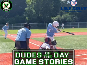 24 7 Line Drive Dudes of the Day/Game Stories: Five Tool Texas Houston Regional (Saturday, June 5)