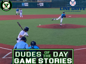 24 7 Line Drive Dudes of the Day/Game Stories: Five Tool Texas STX Regional (Saturday, June 5)