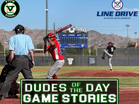 24 7 Line Drive Dudes of the Day/Game Stories: Five Tool Nevada WS Qualifier (Saturday, June 5-Sunday, June 6)