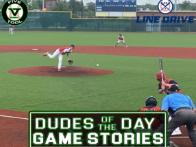 24 7 Line Drive Dudes of the Day/Game Stories: Five Tool STX Regional (Sunday, June 6)