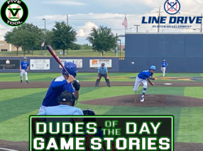 24 7 Line Drive Dudes of the Day/Game Stories: Five Tool Texas DFW Regional (Friday, June 4)