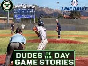24 7 Line Drive Dudes of the Day/Game Stories: Five Tool Nevada WS Qualifier (Thursday, June 3-Friday, June 4)