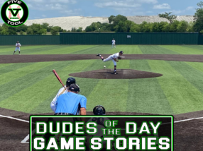 Dudes of the Day/Game Stories: Five Tool Show 17U Championships (Sunday, July 11)